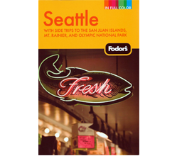 Cover, Fodor's Seattle Guide